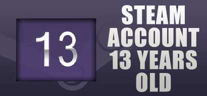 STEAM ACCOUNT 13 YEARS OLD